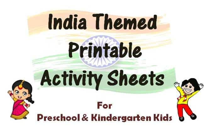 India Themed Printable Activity Sheets for Kids | Independence Day Special