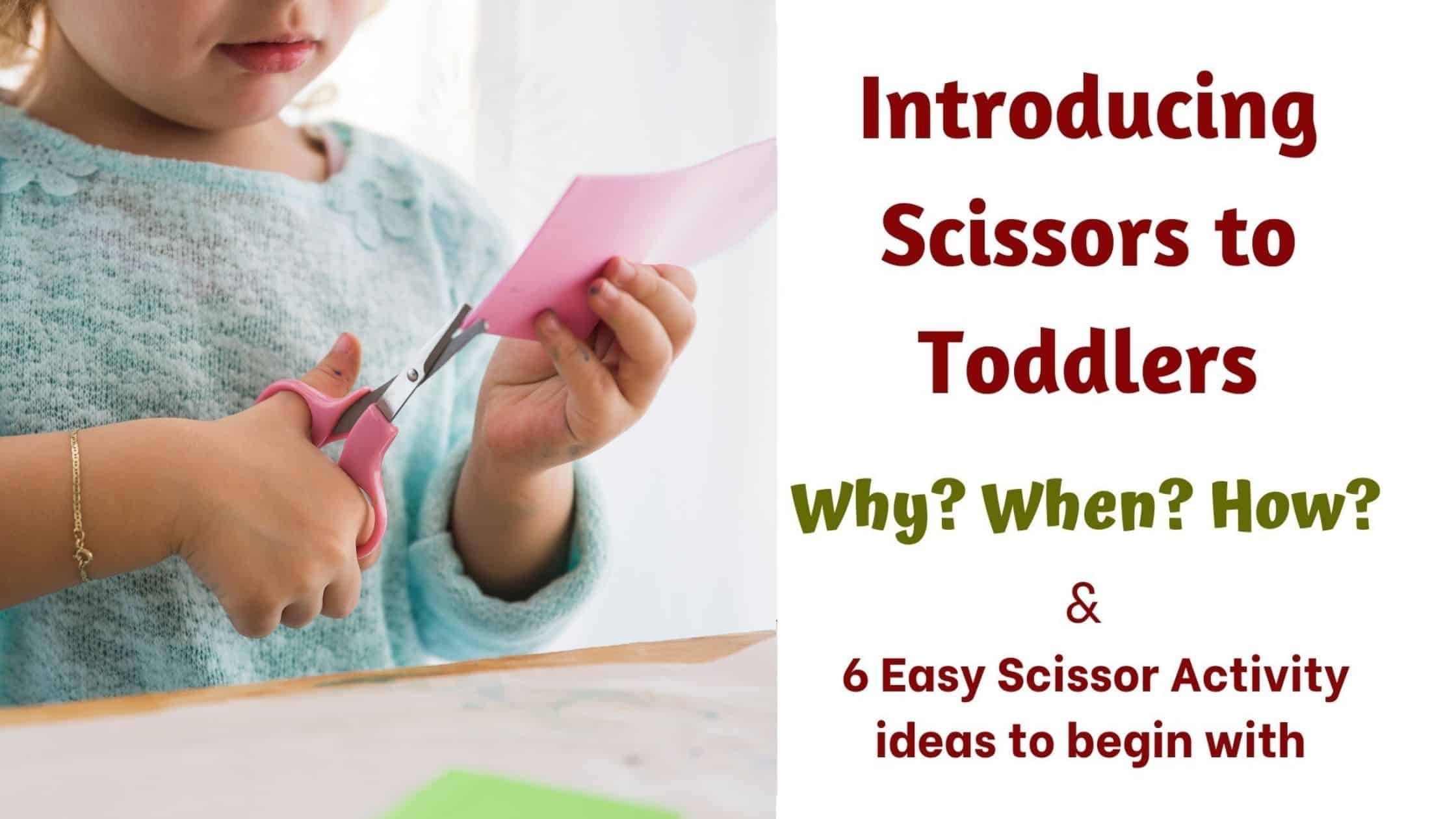 How to teach scissors to toddlers